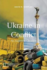 Ukraine in Conflict by David R Marples image