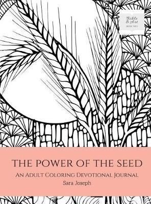 The Power of the Seed by Sara Joseph