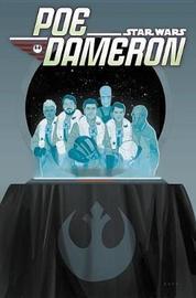 Star Wars: Poe Dameron Vol. 3 - Legends Lost by Charles Soule