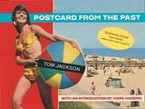 Postcard from the Past by Tom Jackson