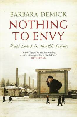 Nothing to Envy: Real Lives in North Korea by Barbara Demick image