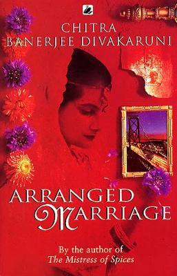 Arranged Marriage by Chitra Divakaruni image