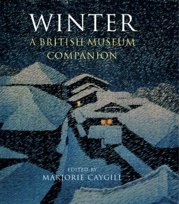 Winter: A British Museum Companion by Marjorie L. Caygill image