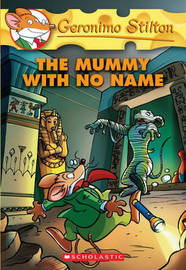 Mummy with No Name (Geronimo Stilton Series #26) by Geronimo Stilton