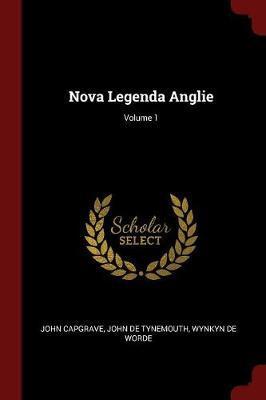 Nova Legenda Anglie; Volume 1 by John Capgrave image