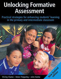 Unlocking Formative Assessment New Zealand Edition by Shirley Clarke image