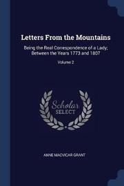 Letters from the Mountains by Anne Macvicar Grant