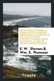 The Watseka Wonder by E W Stevens image