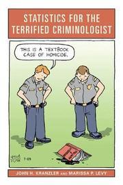 Statistics for the Terrified Criminologist by John H. Kranzler image