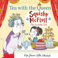 Squishy McFluff: Tea with the Queen by Pip Jones image