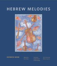 Hebrew Melodies by Heinrich Heine