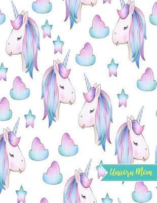 Unicorn Mom by Giuliana Chen