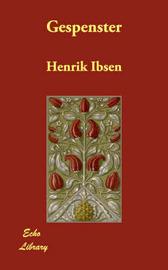 Gespenster by Henrik Ibsen