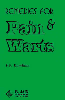 Remedies for Pains and Warts by Joseph Clay