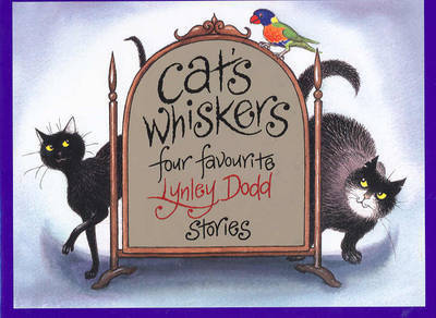 Cat's Whiskers by Lynley Dodd