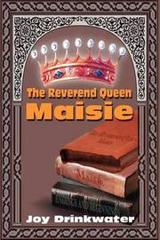 The Reverend Queen Maisie by Joy Drinkwater image