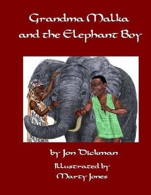 Grandma Malka and Elephant Boy by Jon Dickman