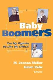 Baby Boomers by M. Joanna Mellor