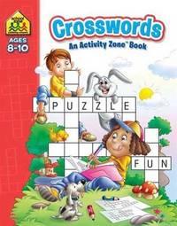 School Zone Crosswords Activity Zone Book