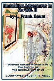 Illustrated Adventures in Oz Vol II by L.Frank Baum