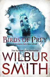 Birds Of Prey by Wilbur Smith
