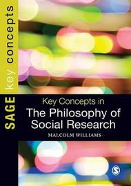 Key Concepts in the Philosophy of Social Research by Malcolm Williams image