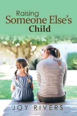 Raising Someone Else's Child by Joy Rivers image