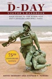 The D-Day Visitor's Handbook by Kevin Dennehy
