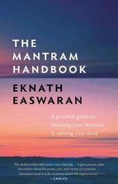 The Mantram Handbook by Eknath Easwaran