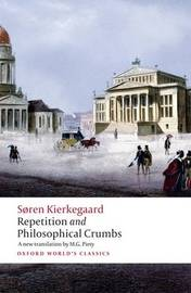 Repetition and Philosophical Crumbs by Soren Kierkegaard