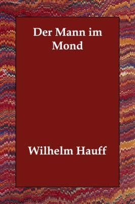 Der Mann Im Mond by Wilhelm Hauff image