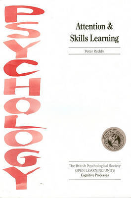 Attention and Skills Learning by Peter Reddy image