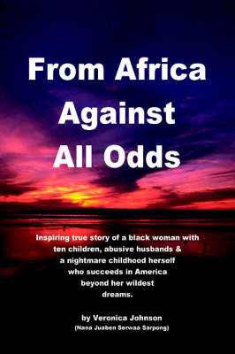 From Africa Against All Odds by Veronica Johnson