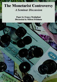 The Monetarist Controversy by Milton Friedman image