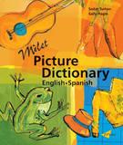 Milet Picture Dictionary (Spanish-English): Spanish-English by Sedat Turhan