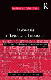 Landmarks in Linguistic Thought by Roy Harris image