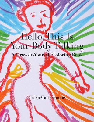 Hello, This Is Your Body Talking by Lucia Capacchione
