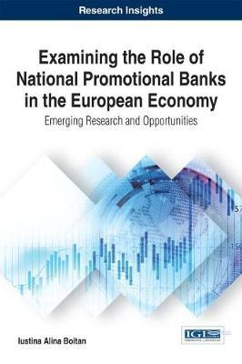Examining the Role of National Promotional Banks in the European Economy by Iustina Alina Boitan image