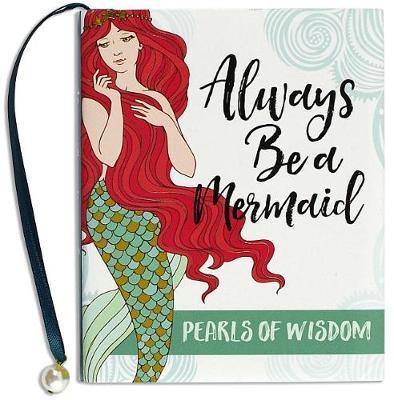 Always Be a Mermaid (Mini Book)