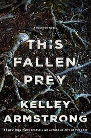 This Fallen Prey by Kelley Armstrong image