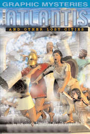Atlantis: and Other Lost Cities by Rob Shone image