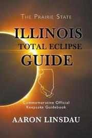 Illinois Total Eclipse Guide by Aaron Linsdau image