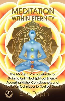 Meditation within Eternity by Eric Pepin