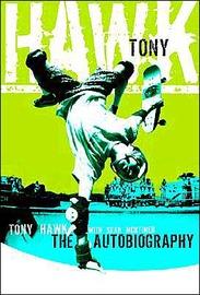 Hawk Professional Skateboarder by Tony Hawk