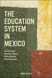 The Education System in Mexico by David Scott