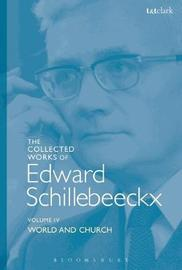 The Collected Works of Edward Schillebeeckx Volume 4 by Edward Schillebeeckx image