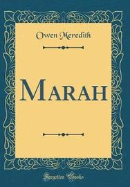 Marah (Classic Reprint) by Owen Meredith image