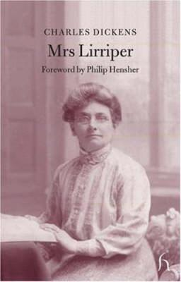 Mrs Lirriper by Charles Dickens