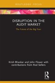 Disruption in the Audit Market by Krish Bhaskar