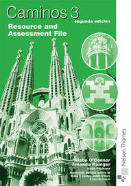Caminos: Stage 3: Resource and Assessment File by Amanda Rainger